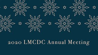 2020 LMCDC Annual Meeting