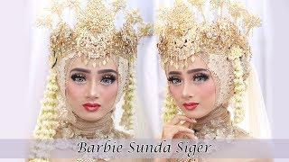 Full Tutorial Makeup Wedding Sunda Siger Muslim 2018 Terupdate (Barbie Look)
