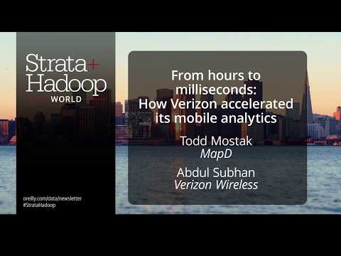 Strata San Jose 2017: How Verizon Accelerated Its Mobile Analytics