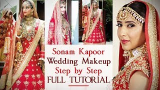 Sonam Kapoor Wedding Makeup Tutorial 2018 | Sonam Kapoor Inspired Makeup Look | Celebrity Makeup