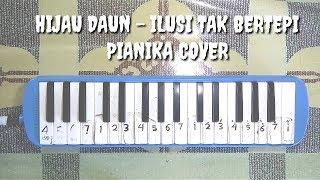Hijau Daun - Ilusi Tak Bertepi Pianika Cover