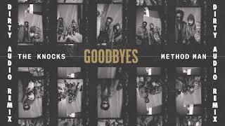 Baixar The Knocks - Goodbyes (feat. Method Man) [Dirty Audio Remix]
