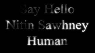 Nitin Sawhney - Say Hello