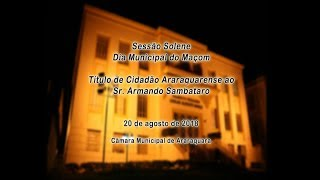 Sessão Solene - Dia Municipal do Maçom 20/08/2018