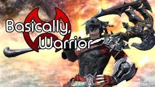 Basically, Warrior | FFXIV