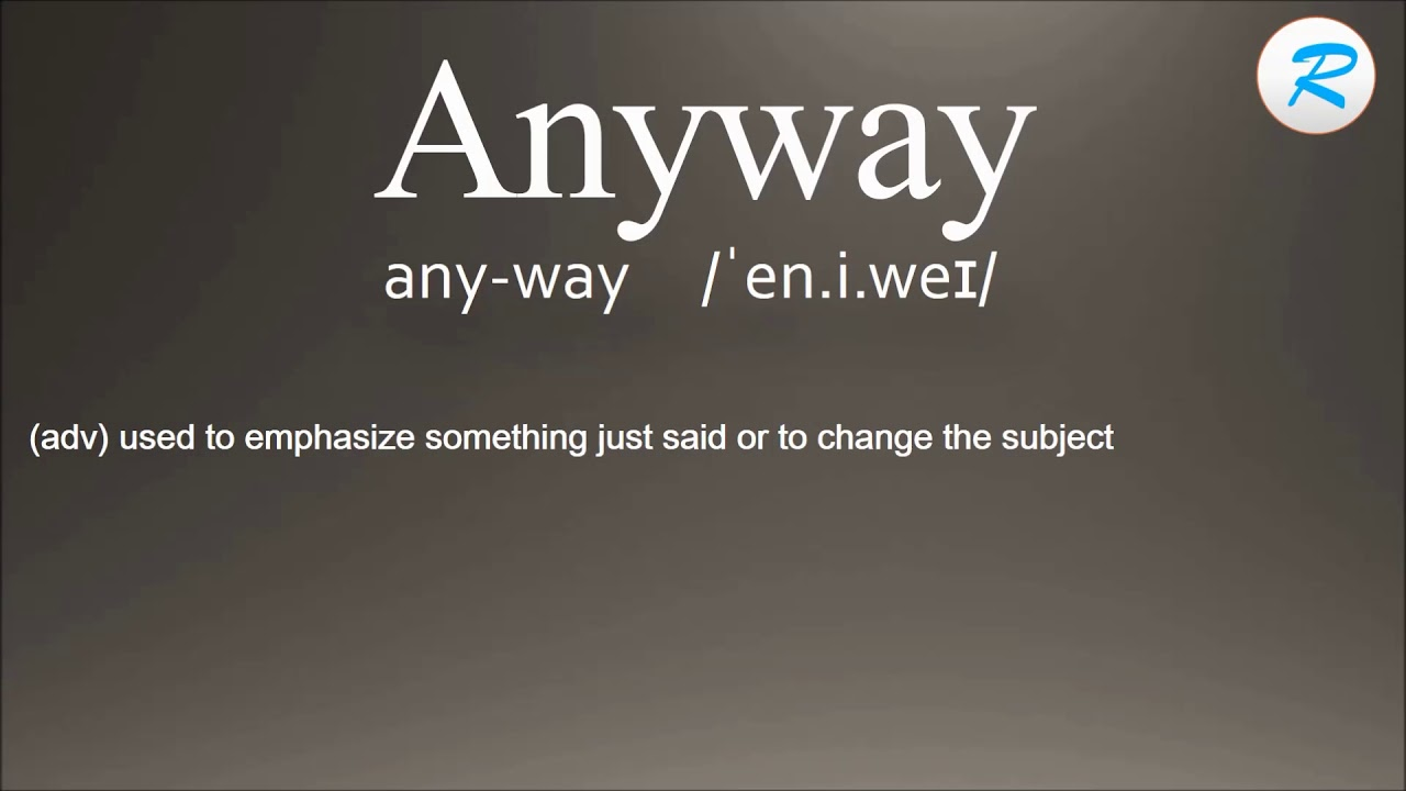 How To Pronounce Anyway | Anyway Pronunciation | Anyway Meaning | Anyway  Definition