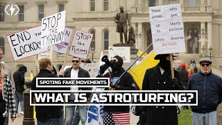 Astroturfing: How To Spot A Fake Movement