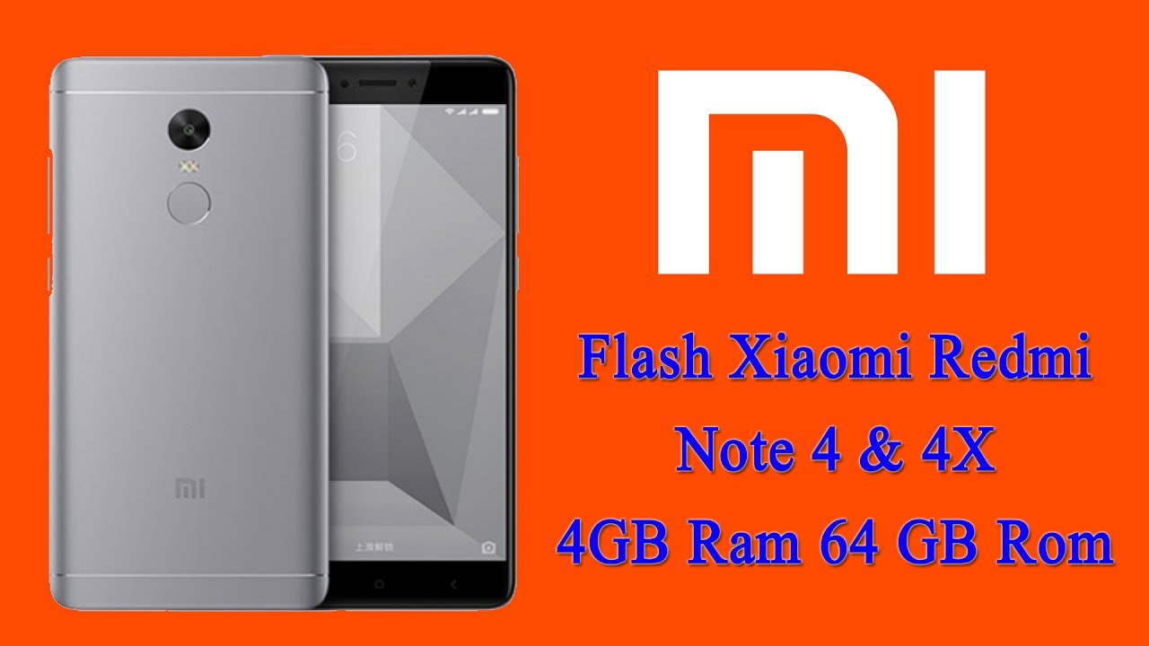 Flash Mi Redmi note 4 & 4X 4GB Ram 64GB Rom Global Fastboot Rom