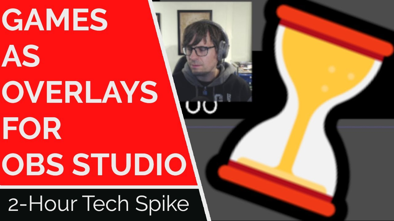 Thumbnail images for Games as Overlays | 2-Hour Tech Spike LIVE video