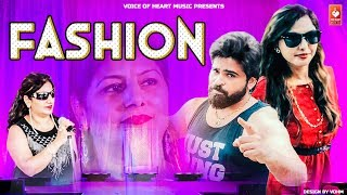 FASHION || Rishabh dabas , Manisha Garg , Mamta chaudhary ||   haryanvi dj songs haryanvi  | vohm