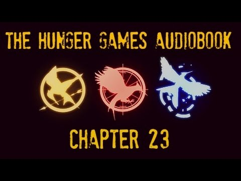Hunger Games Audiobook Chapter 23