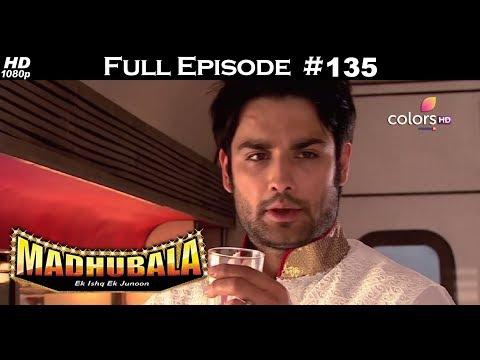 Madhubala - Full Episode 135 - With English Subtitles