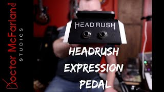 Headrush Expression Pedal | Setup and Workflow