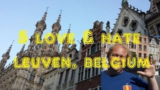Visit Leuven - 5 Things You Will Love & Hate about Leuven, Belgium thumbnail