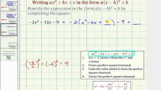 Ex: Schreiben ax^2+bx+c in der form a(x-h)^2+k - negativen ein