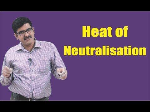 Heat of Neutralisation for XI | XII | JEE-Main | JEE-Advanced