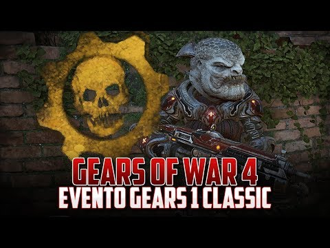 Gears of War 4 | Evento Especial | Gears 1 Classic!!