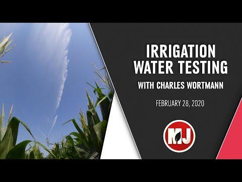 Irrigation Water Testing | Charles Wortmann | February 28, 2020