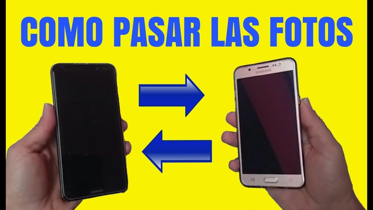 Como pasar FOTOS y archivos de un celular a otro - YouTube