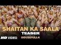 SHAITAN KA SAALA Teaser Housefull 4 Akshay Kumar Sohail Sen Vishal Dadlani Song Out Tomorrow
