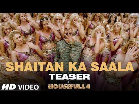 SHAITAN KA SAALA (Teaser) | Housefull 4 | Akshay Kumar |Sohail Sen,Vishal Dadlani| Song Out Tomorrow Mp3