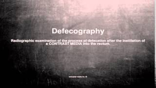 Medical vocabulary: What does Defecography mean