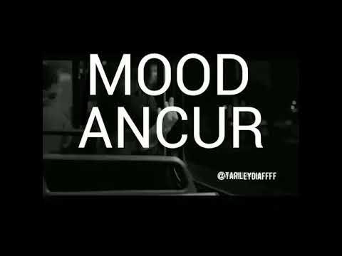 Mood Ancur Berantakan Youtube