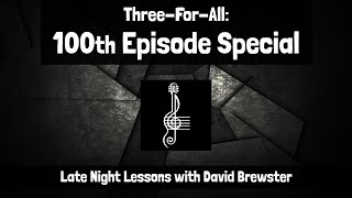 Three For All - 100th Episode Special