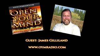 Open Your Mind (OYM) Radio - James Gilliland - April 26th 2015