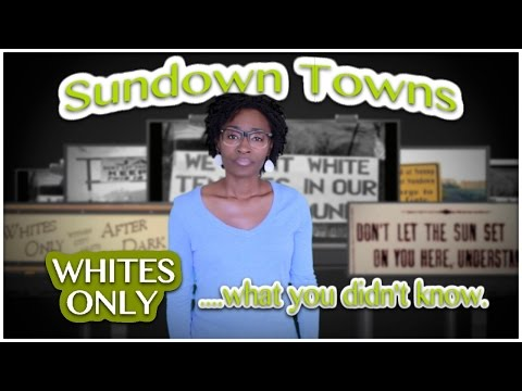 Sundown Towns....(WHITE ONLY) what you didn't know.