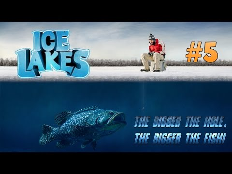 Ice Lakes - Ep. #5 - The Bigger the Hole, the Bigger the Fish!