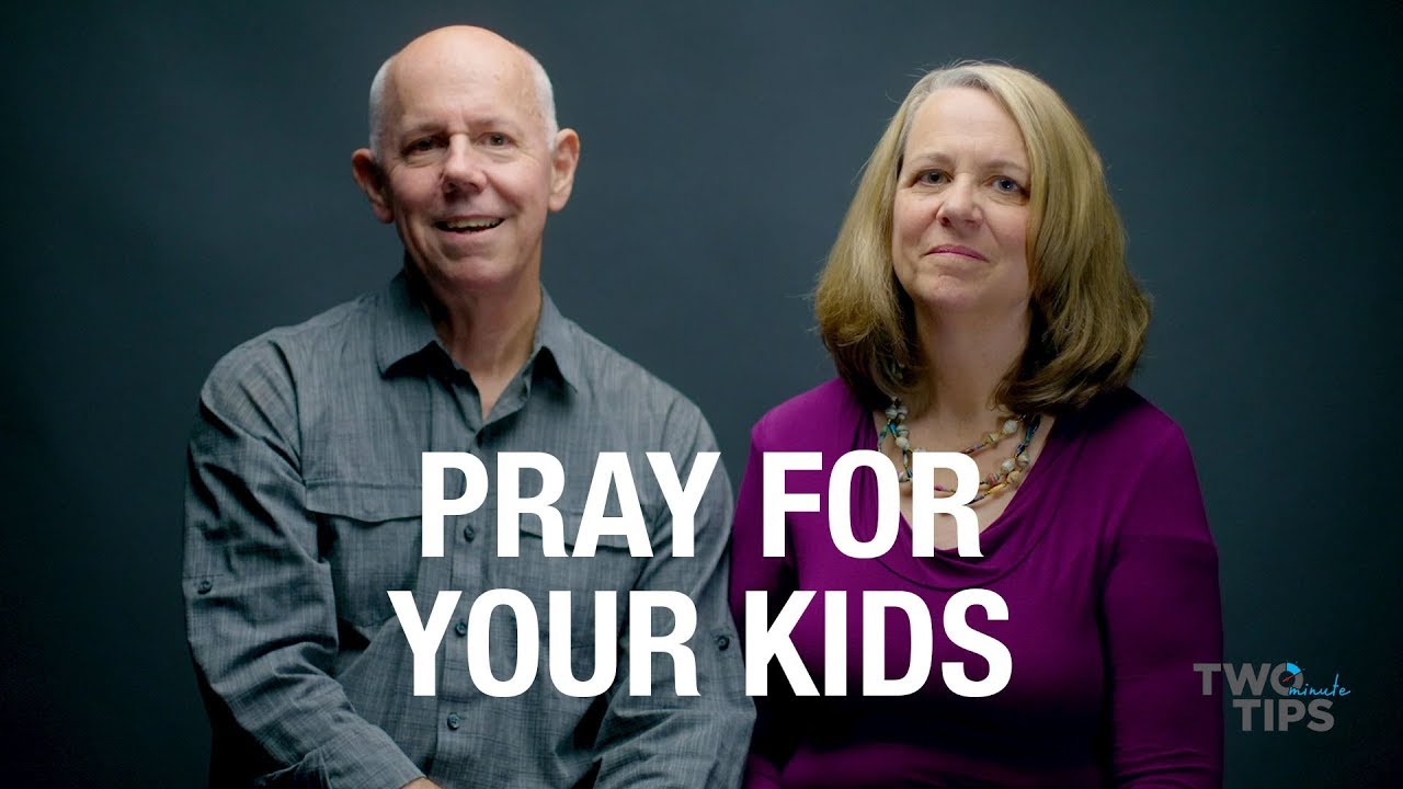 Pray for Your Kids | TWO MINUTE TIPS