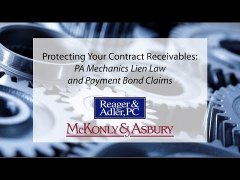 Protecting Your Contract Receivables: PA Mechanics Lien Law and Payment Bond Claims