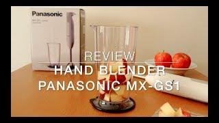 [Review] Panasonic Hand Blender MX-GS1 (White)