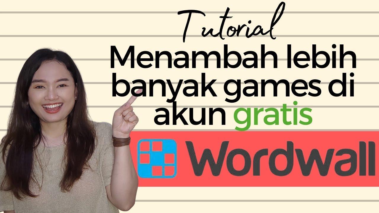 Menambah lebih banyak games di akun gratis WORDWALL | Blended learning