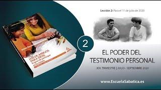 Lección 2 | El poder del testimonio personal | Escuela Sabática Semanal