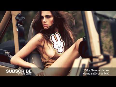 JDG x Samual James - Mumbai (ORIGINAL MIX) - FREE DOWNLOAD - Banger Bunny