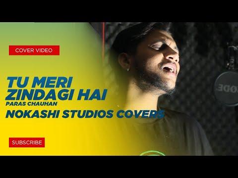 Tu Meri Zindagi Hai - Sonu Kakkar | Aashiqui | New Cover 2018 | Paras Chauhan