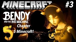 Bendy and the Ink Machine Chapter 5 in Minecraft Part 3 - Map Showcase