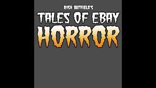 eBay Horror 5 (Not What I Ordered)