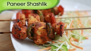 Paneer Shashlik - Grilled Spicy Cottage Cheese Recipe -  Vegetarian Recipe By Ruchi Bharani [hd]