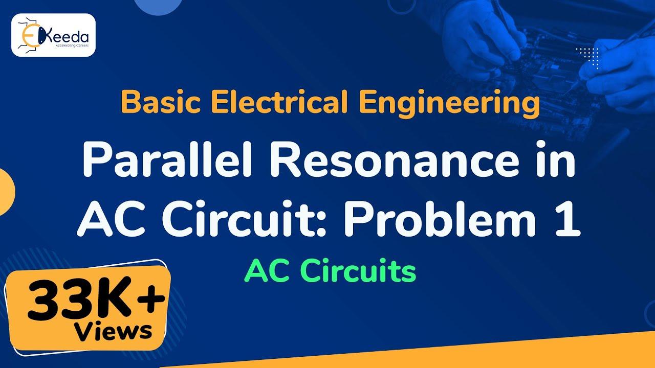 Parallel Resonance In Ac Circuit Problem 1 Circuits Basic Shortcircuit Measurement Of The Coil Measuringandtest Youtube Premium