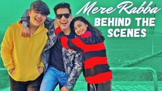 MERE RABBA | BEHIND THE SCENES | RIMORAV VLOGS PRESENTS RI VLOGS