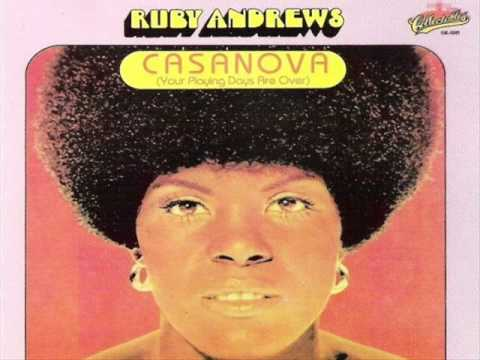 CASANOVA (Your Playing Days Are Over) - Ruby Andrews