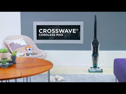 CrossWave® Cordless MAX Feature Overview