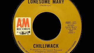 Chilliwack - Lonesome Mary (1971, Canada)