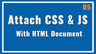 Attach JS and CSS Files with HTML Files. Advance HTML in Hindi
