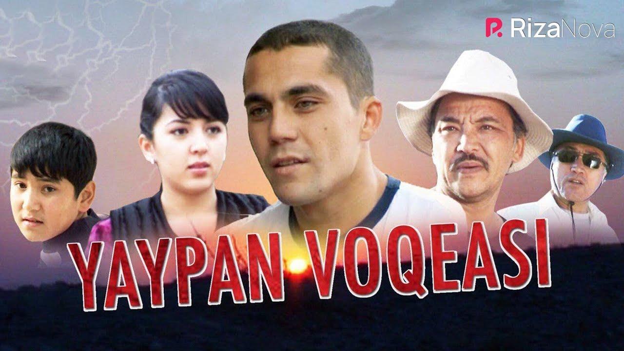 Yaypan voqeasi (o'zbek film) | Яйпан вокеаси (узбекфильм) 2008