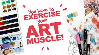 ART DOESN'T ALWAYS COME EASY! | Exercise your Art Muscle! | Watercolor on Graphite