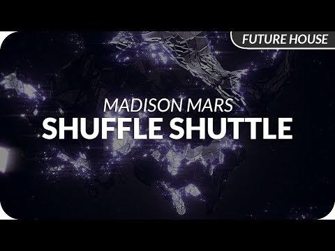 Madison Mars - Shuffle Shuttle